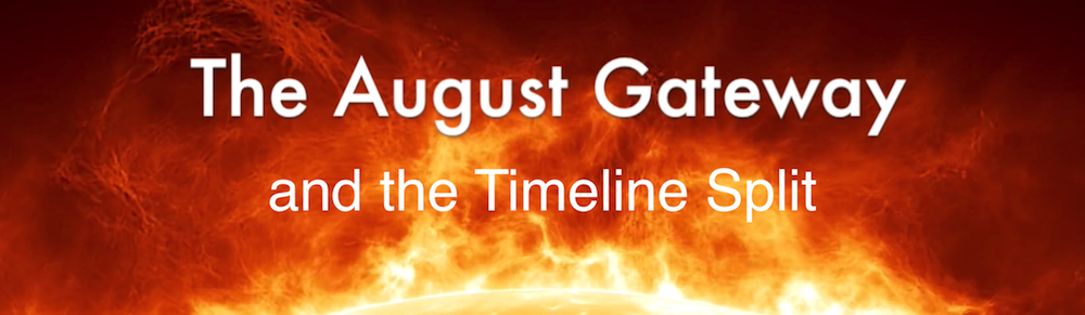 Timeline Split and the August Eclipse Gateway: Video