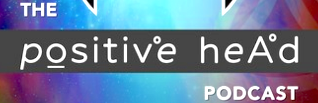 Positive Head podcast with Brandon Beachum