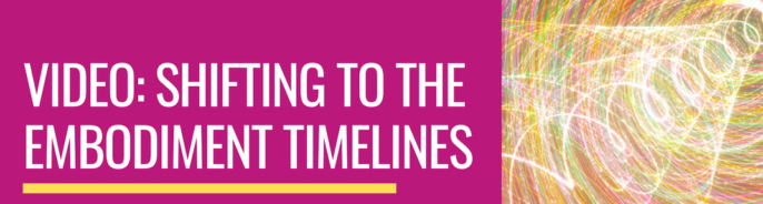 Video: Shifting to Embodiment Timelines Webinar Replay